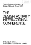 The Design Activity International Conference, 1973