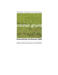 Proceedings of the Design Research Society International Conference, 2002: Common Ground by David Durling and John Shackleton