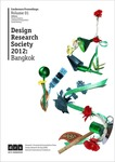 Proceedings of the Design Research Society International Conference, 2012. Vol. 1: Re-Search - uncertainty, contradiction and value by Praima Israsena, Juthamas Tangsantikul, and David Durling