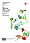 Proceedings of the Design Research Society International Conference, 2012. Vol. 4: Re-Search - uncertainty, contradiction and value