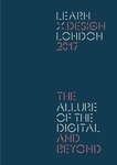 Proceedings of the Design Research Society Learn X Design Conference, 2017: The Allure of the Digital and Beyond